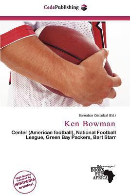 Ken Bowman written by Barnabas Crist Bal