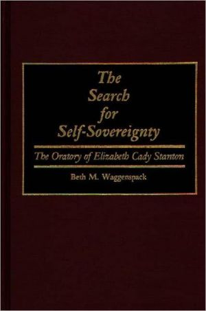 Search For Self-Sovereignty, Vol. 4 book written by Beth Marie Waggenspack