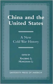 China and the United States written by Xiaobing Li,  Hongshan Li