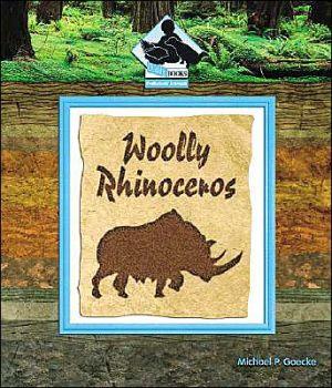 Woolly Rhinoceros book written by Michael Goecke