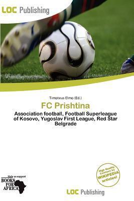 FC Prishtina written by Timoteus Elmo