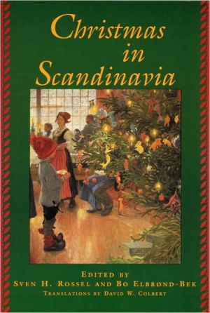 Christmas in Scandinavia book written by Sven Hakon Rossel