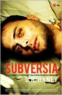 Subversia book written by D.R. Haney
