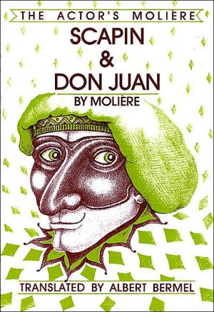 Actor's Moliere: Scapin and Don Juan, Vol. 3 book written by Moliere