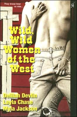 Wild, Wild Women of the West book written by Layla Chase