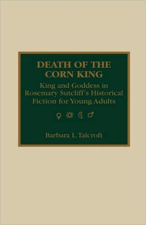 Death Of The Corn King written by Barbara L. Talcroft