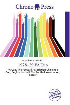 1928-29 Fa Cup written by Pollux Variste Kjeld