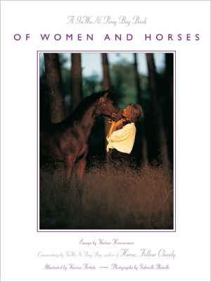 Of Women and Horses: Essays by Various Horse Women book written by Gawani Pony Boy