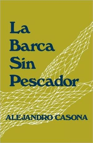La barca sin perscador (The Boat without a Fisherman) book written by Alejandro Casona