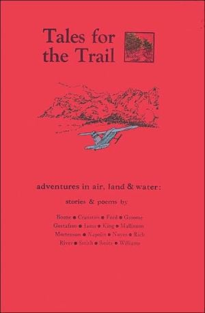 Tales for the Trail book written by Boone