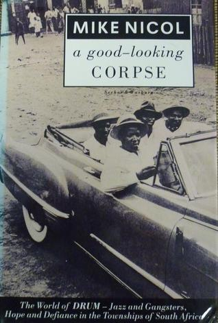 A good-looking corpse written by Mike Nicol