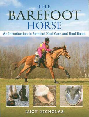 The Barefoot Horse book written by Lucy Nicholas