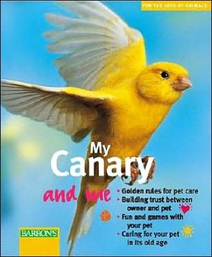 My Canary and Me book written by S. R. Dorenkamp