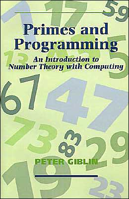 Primes and Programming book written by Peter J. Giblin