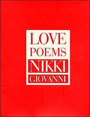 Love Poems book written by Nikki Giovanni