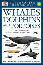 Whales and Dolphins book written by Mark Carwardine