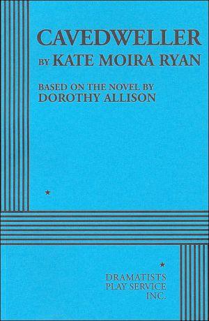 Cavedweller book written by Kate Moira Ryan