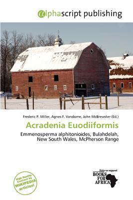 Acradenia Euodiiformis written by Frederic P. Miller