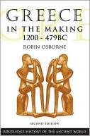 Greece in the Making 1200-479 BC book written by Robin Osborne
