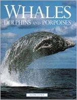 Whales, Dolphins and Porpoises book written by Michael Bryden, Mark Carwardine
