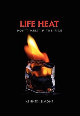 Life Heat written by Simone, Kennedi