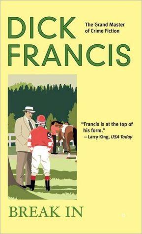 Break In book written by Dick Francis