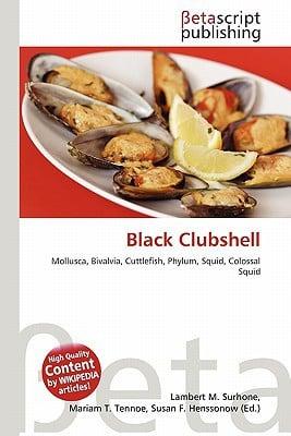 Black Clubshell written by Lambert M. Surhone