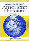 Journeys through American Literature, Split Edition Book 1, Vol. 1 written by Myra Ann Shulman