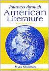 Journeys through American Literature, Split Edition Book 1, Vol. 1 book written by Myra Ann Shulman