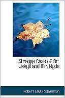 Strange Case Of Dr. Jekyll And Mr. Hyde book written by Robert Louis Stevenson