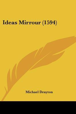 Ideas Mirrour (1594) written by Drayton, Michael