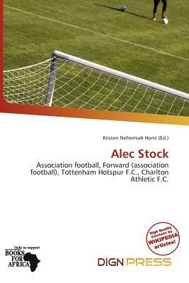 Alec Stock written by Kristen Nehemiah Horst