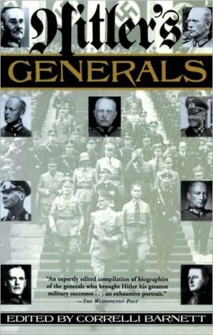 Hitler's Generals book written by Correlli Barnett