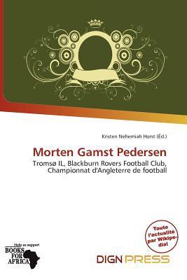 Morten Gamst Pedersen written by Kristen Nehemiah Horst
