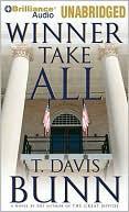 Winner Take All book written by T. Davis Bunn