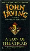 A Son of the Circus book written by John Irving