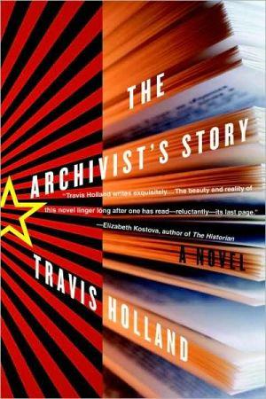 Archivist's Story book written by Travis Holland