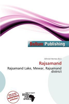Rajsamand written by Othniel Hermes