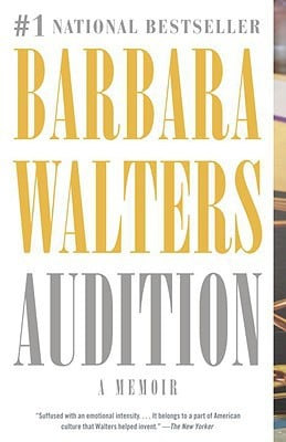 Audition: A Memoir book written by Barbara Walters