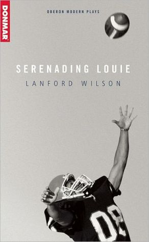 Serenading Louie book written by Lanford Wilson