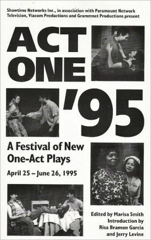 Showtime's Act One Festival '95: The Complete One-Act Plays book written by Marisa Smith