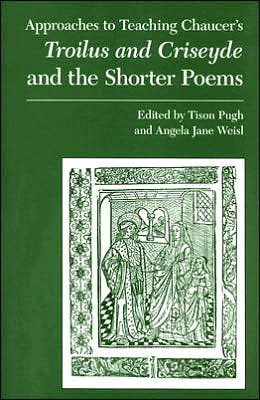 Chaucer's Troilus and Criseyde and the Shorter Poems book written by Tison Pugh