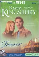 Forever book written by Karen Kingsbury