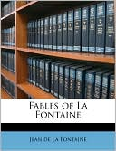 Fables of La Fontaine written by Jean de La Fontaine