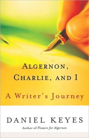 Algernon Charlie And I book written by Keyes