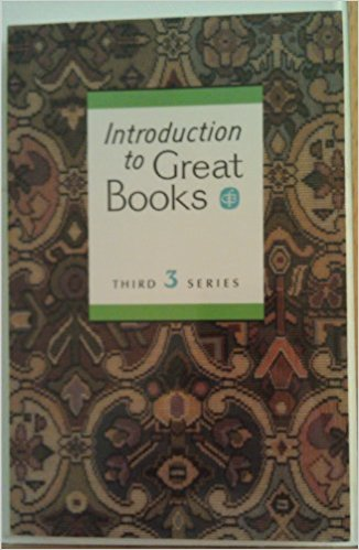 Introduction to Great Books : Third Series Student Anthology book written by Not Available
