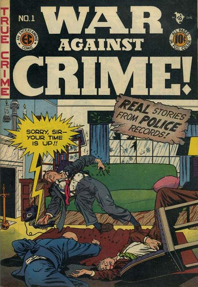 War Against Crime Comic Book Back Issues by A1 Comix